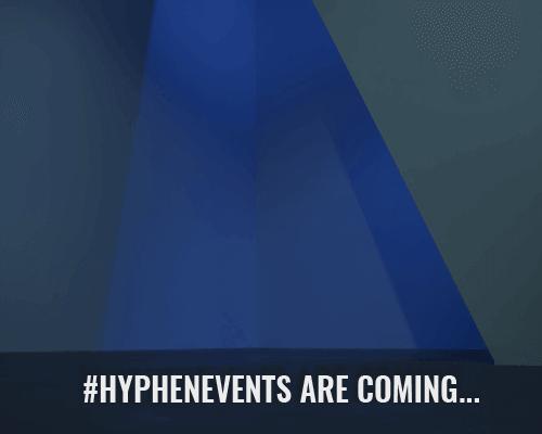 La struttura HYP Area 51 apre per gli Hyphen-Events