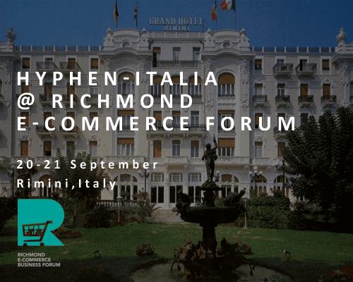 Grand Hotel di Rimini - Hyphen-Italia al Richmond E-Commerce Forum